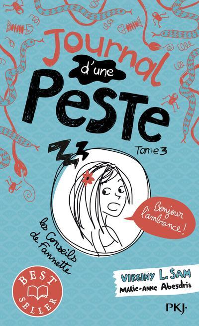 JOURNAL D'UNE PESTE - TOME 3 BONJOUR L'AMBIANCE ! - VOL3