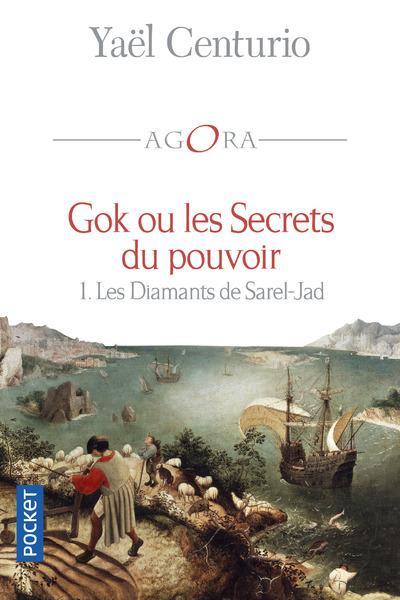 GOK OU LES SECRETS DU POUVOIR - TOME 1 LES DIAMANTS DE SAREL-JAD