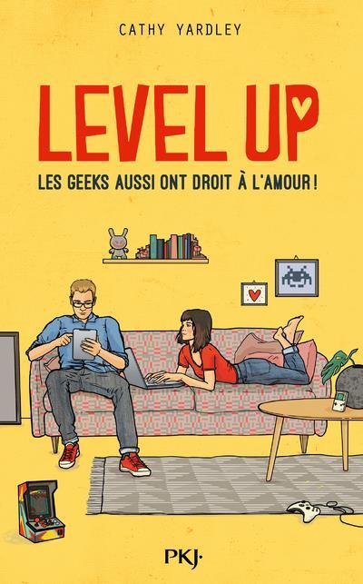 LEVEL UP - LES GEEKS AUSSI ONT DROIT A L'AMOUR !