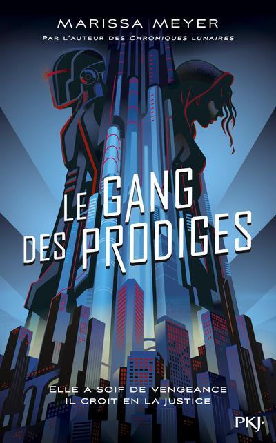 LE GANG DES PRODIGES - TOME 1 - VOL1