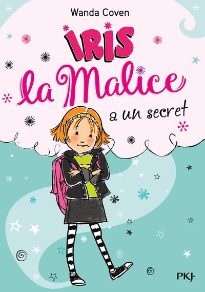 IRIS LA MALICE - TOME 1 A UN SECRET - VOL1