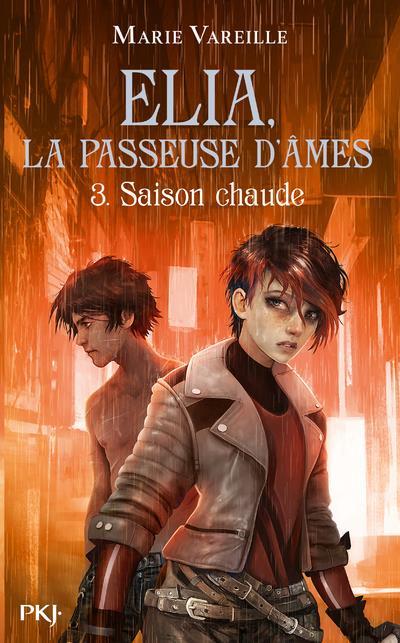 ELIA, LA PASSEUSE D'AMES - TOME 3 SAISON CHAUDE - VOLUME 03