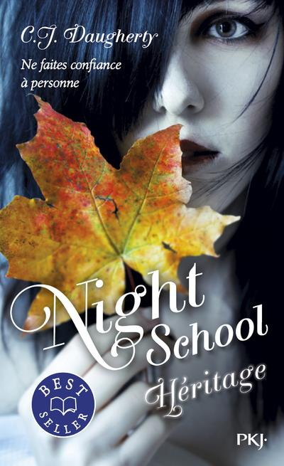 NIGHT SCHOOL - TOME 02 HERITAGE