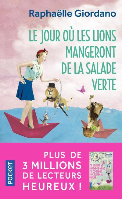LE JOUR OU LES LIONS MANGERONT DE LA SALADE VERTE
