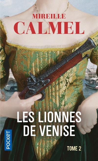 LES LIONNES DE VENISE - TOME 2 - VOL2