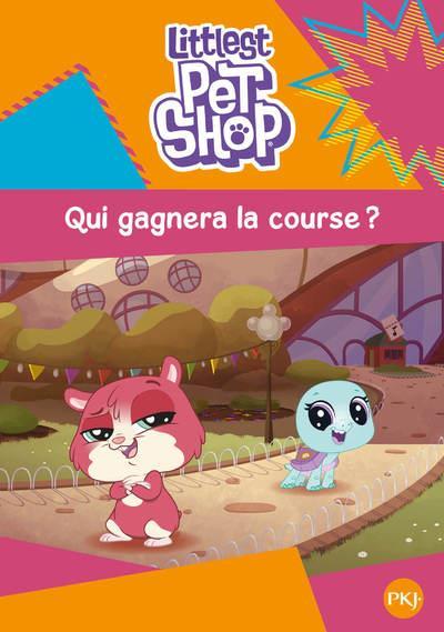 LITTLEST PET SHOP - TOME 3 QUI GAGNERA LA COURSE ? - VOL3