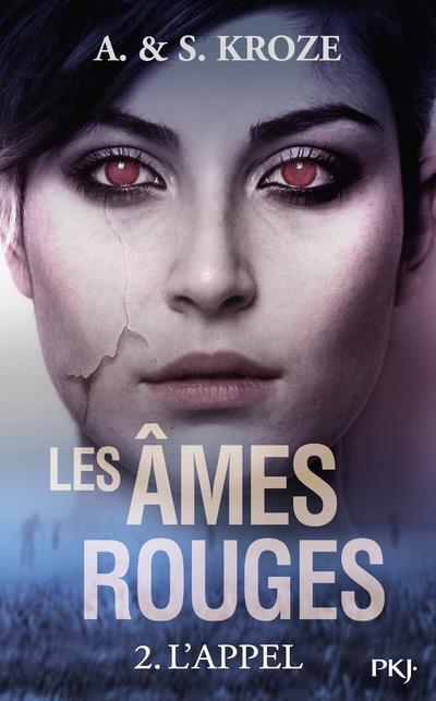 LES AMES ROUGES - TOME 2 L'APPEL - VOL2