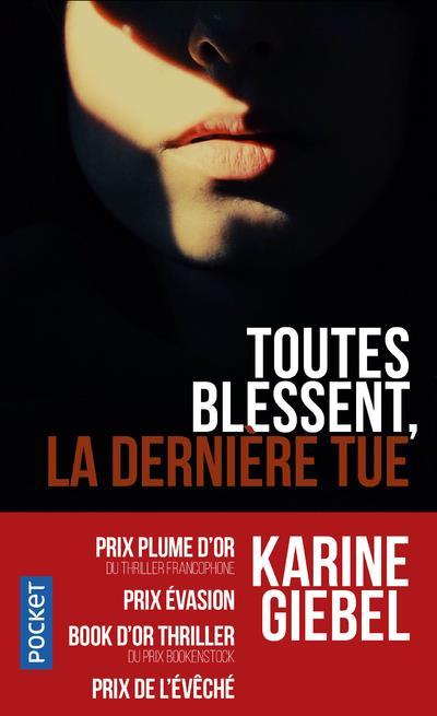 TOUTES BLESSENT, LA DERNIERE TUE