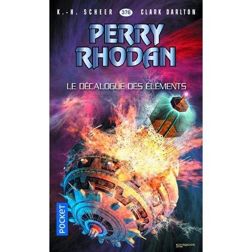 PERRY RHODAN - NUMERO 376 LE DECALOGUE DES ELEMENTS
