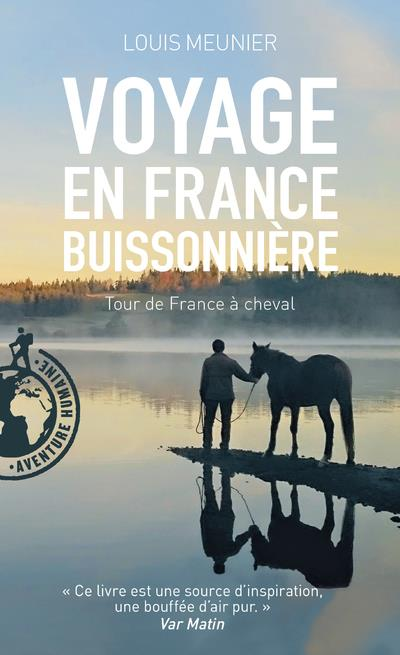 VOYAGE EN FRANCE BUISSONNIERE