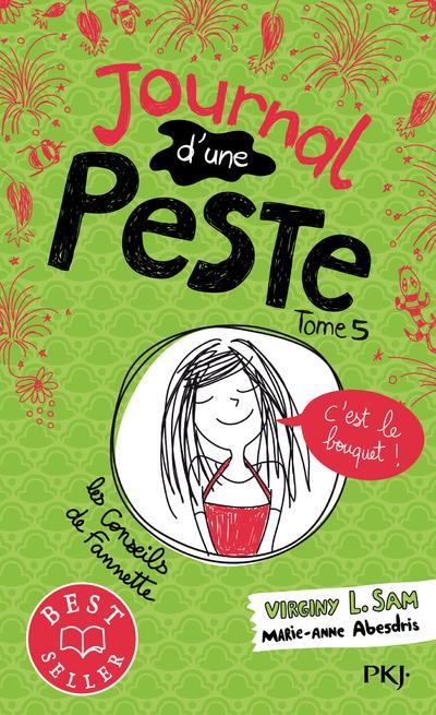 JOURNAL D'UNE PESTE - TOME 5 C'EST LE BOUQUET ! - VOL05