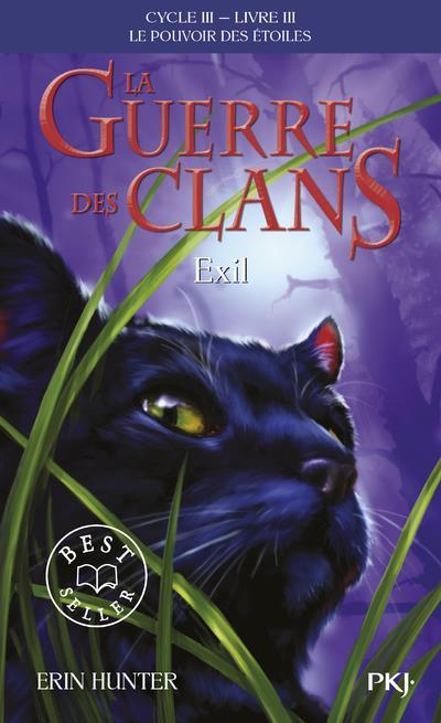 LA GUERRE DES CLANS CYCLE III - TOME 3 EXIL - VOLUME 03