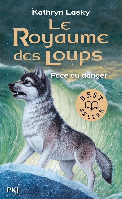 LE ROYAUME DES LOUPS - TOME 5 FACE AU DANGER - VOLUME 05