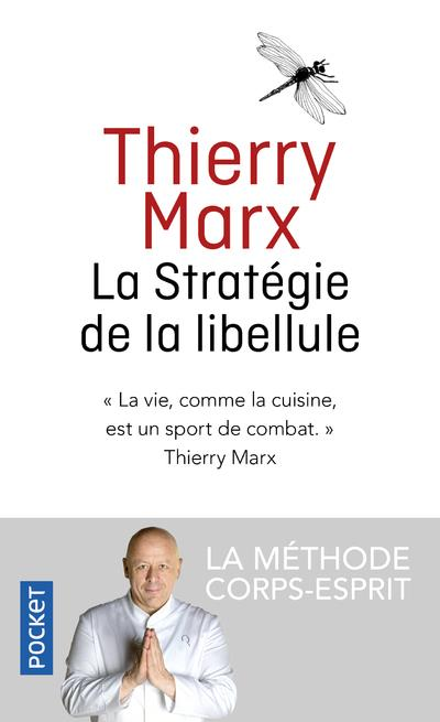 LA STRATEGIE DE LA LIBELLULE
