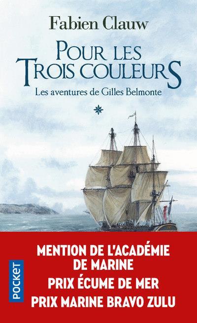 LES AVENTURES DE GILLES BELMONTE - TOME 1 POUR LES TROIS COULEURS - VOL01
