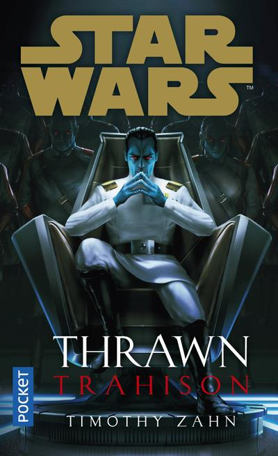 STAR WARS - THRAWN : TRAHISON - VOL03