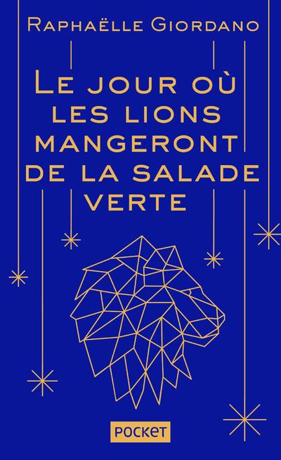 LE JOUR OU LES LIONS MANGERONT DE LA SALADE VERTE - COLLECTOR