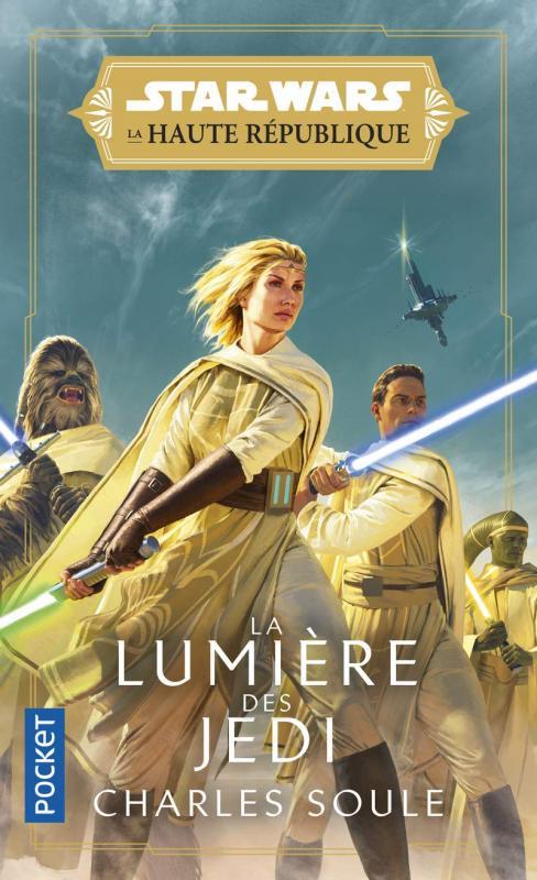STAR WARS LA HAUTE REPUBLIQUE - LA LUMIERE DES JEDI - VOL01
