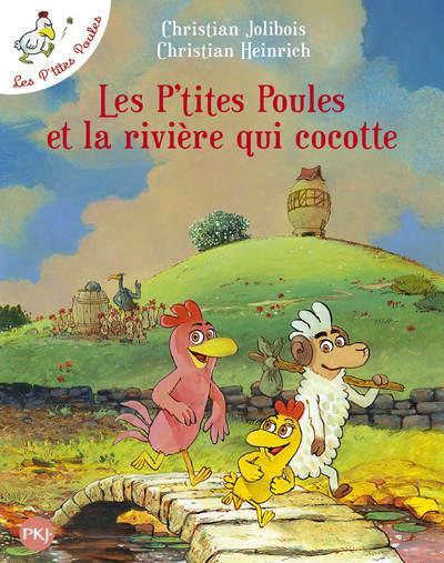 LES P'TITES POULES ET LA RIVIERE QUI COCOTTE - VOL18