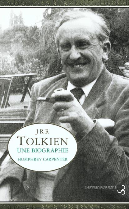 J.R.R. TOLKIEN UNE BIOGRAPHIE