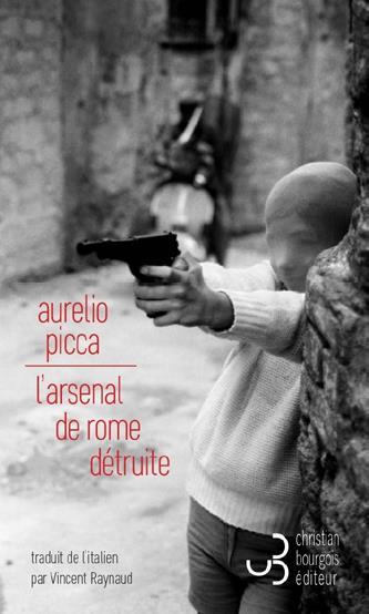 L'ARSENAL DE ROME DETRUITE