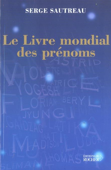 LE LIVRE MONDIAL DES PRENOMS