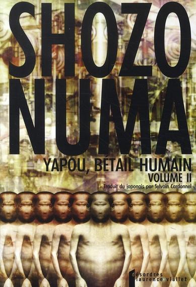 YAPOU, BETAIL HUMAIN, TOME 2 (PRIX SADE 2006)