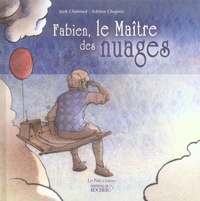 FABIEN, LE MAITRE DES NUAGES
