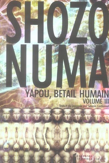 YAPOU, BETAIL HUMAIN. TOME 3