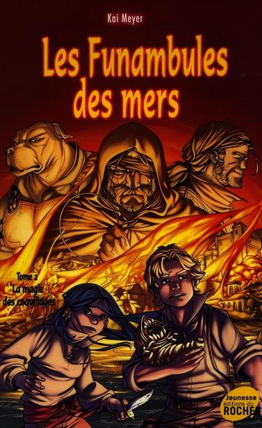 LES FUNAMBULES DES MERS, TOME 2