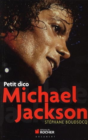 PETIT DICO MICHAEL JACKSON