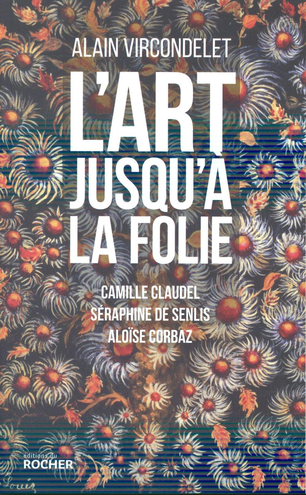 L'ART JUSQU'A LA FOLIE