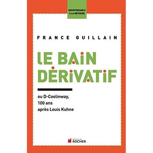 LE BAIN DERIVATIF - OU D-COOLINWAY, 100 ANS APRES LOUIS KUHNE