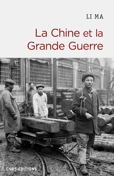 CHINE ET LA GRANDE GUERRE