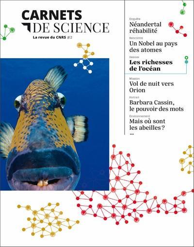 CARNETS DE SCIENCE - TOME 2 LA REVUE DU CNRS