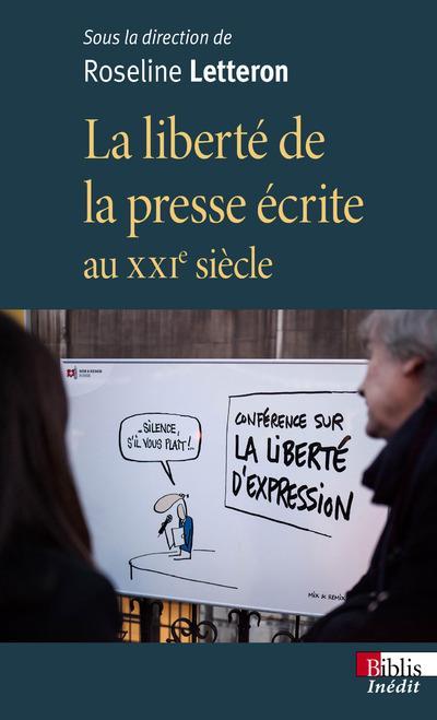 LA LIBERTE DE LA PRESSE ECRITE AU XXIE SIECLE