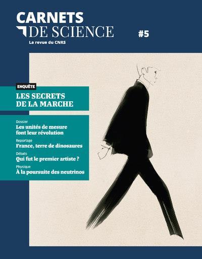 CARNETS DE SCIENCE - TOME 5 LA REVUE DU CNRS - VOLUME 05