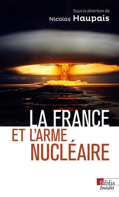 LA FRANCE ET L'ARME NUCLEAIRE