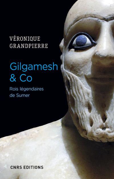 GILGAMESH & CO. ROIS LEGENDAIRES DE SUMER
