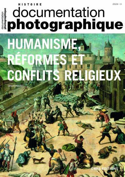 HUMANISME, REFORMES ET CONFLITS RELIGIEUX DP8135