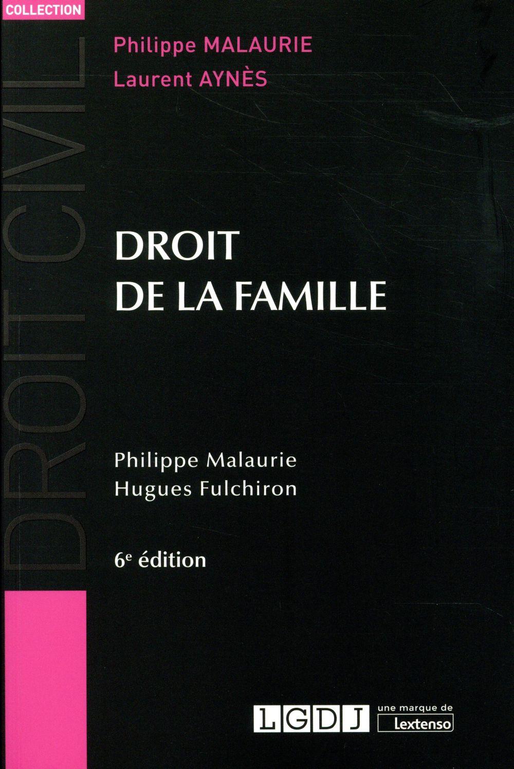 DROIT DE LA FAMILLE 6EME EDITION