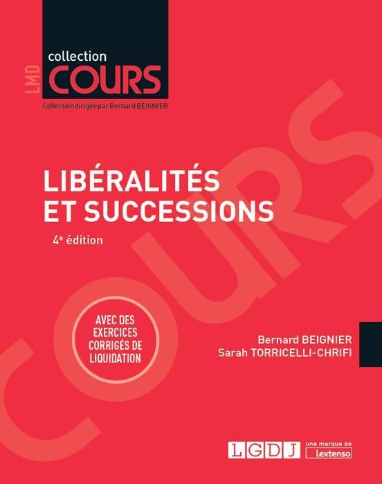 LIBERALITES ET DES SUCCESSIONS 4EME EDITION