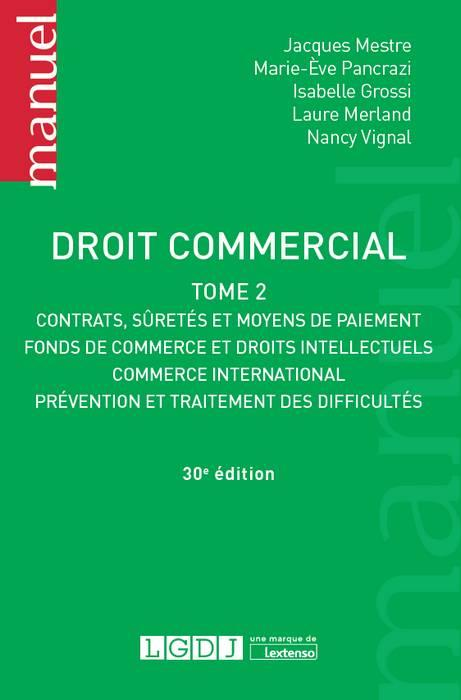DROIT COMMERCIAL.TOME 2 - 30EME EDITION