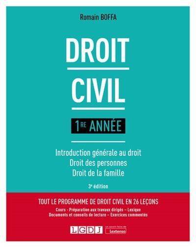 DROIT CIVIL 1RE ANNEE - INTRODUCTION GENERALE AU DROIT - DROIT DES PERSONNES - DROIT DE LA FAMILLE
