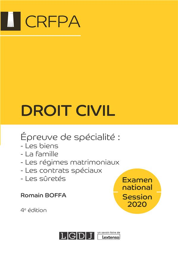 DROIT CIVIL - CRFPA - EXAMEN NATIONAL SESSION 2020 EPREUVE DE SPECIALITE : LES BIENS, LA FAMILLE, LE