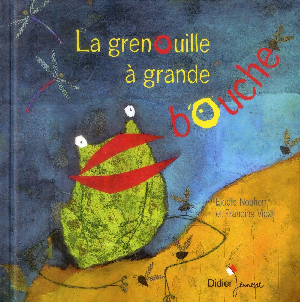 LA GRENOUILLE A GRANDE BOUCHE