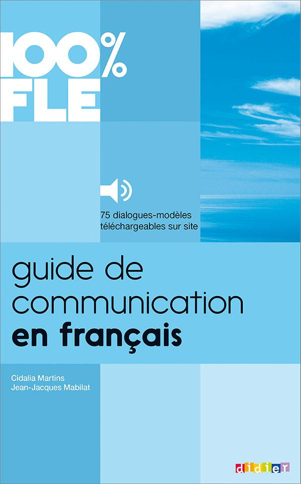 GUIDE DE COMMUNICATION EN FRANCAIS  - LIVRE + MP3
