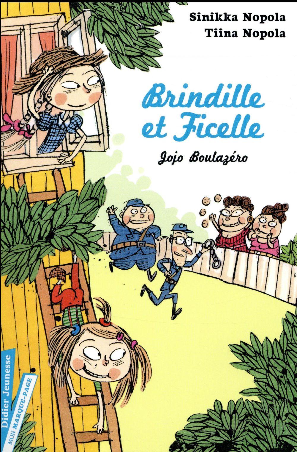 BRINDILLE ET FICELLE, JOJO BOULAZERO - TOME 2