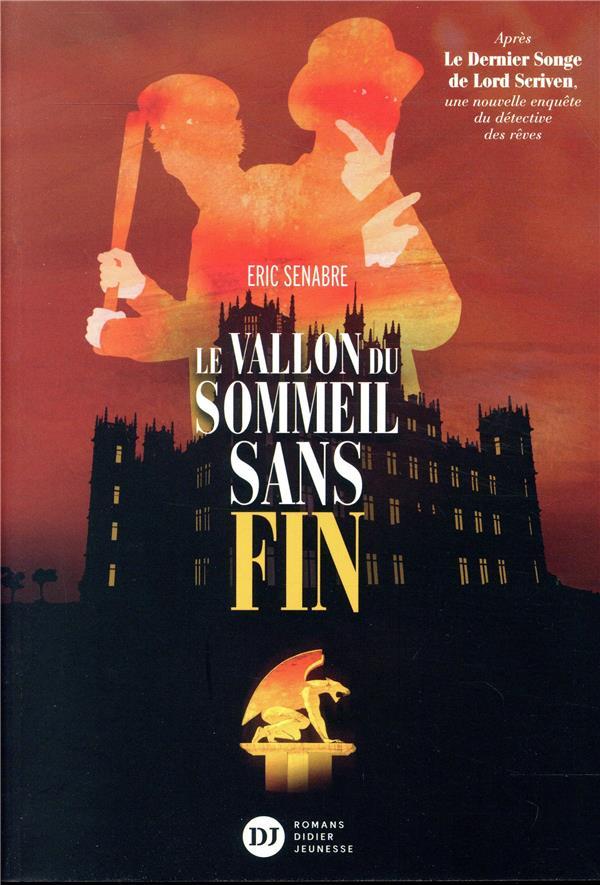 LE VALLON DU SOMMEIL SANS FIN