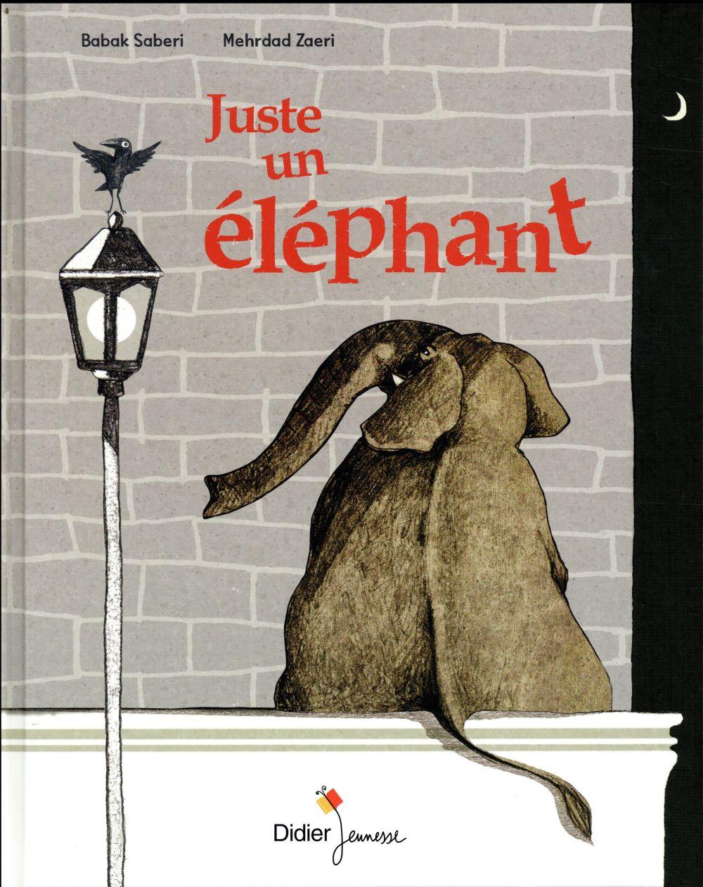 JUSTE UN ELEPHANT